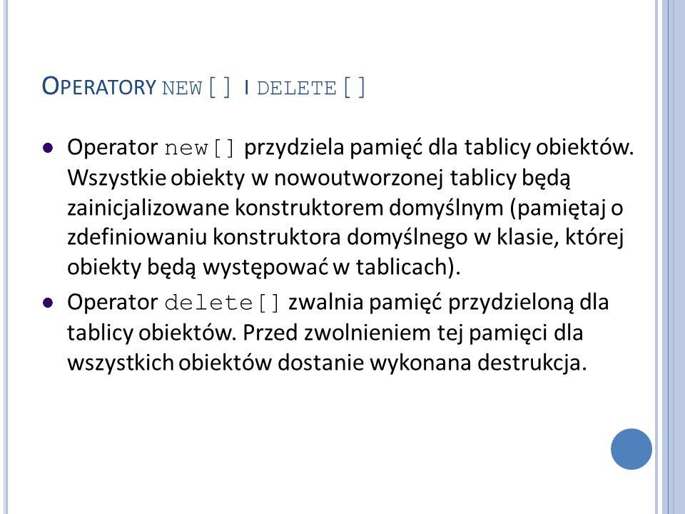 Operatory new[] i delete[]